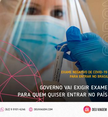 Exame Covid-19 Negativo para entrar no Brasil