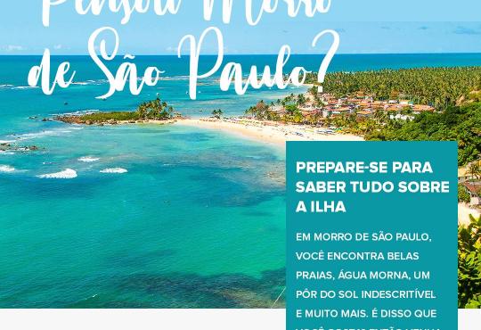 Pensou Morro de São Paulo? Prepare-se para saber mais sobre a ilha