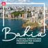 Bahia é o destino mais procurado por goianos